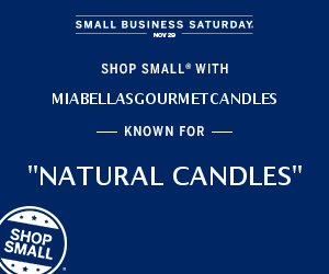 Mia Bellas Gourmet Candles is a Small Business - Support Small Business Saturday